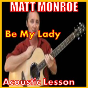 Learn to play Be My Lady by Matt Monroe | Movies and Videos | Educational