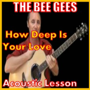Learn to play How Deep Is Your Love by The Bee Gees | Movies and Videos | Educational