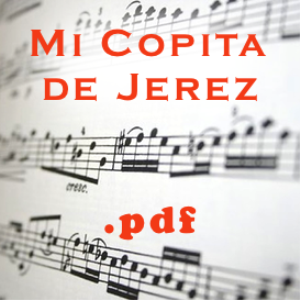 Mi Copita de Jerez - tanguillos (pdf) | Documents and Forms | Other Forms