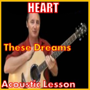 Learn to play These Dreams by Heart | Movies and Videos | Educational