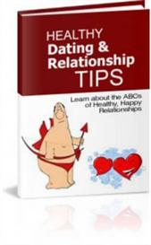 Healthy Dating And Relationship Tips (Resale Rights Included) | eBooks | Romance