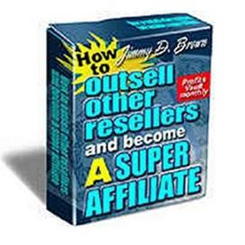 How to Outsell Other Resellers and Become a Super Affiliate With Resal | eBooks | Business and Money