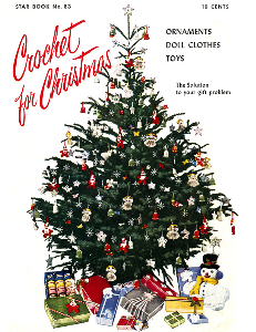 Crochet for Christmas | Star Book 83 | American Thread Company DIGITALLY RESTORED PDF | Crafting | Crochet | Christmas