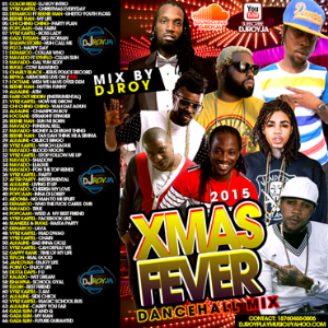 Dj Roy Xmas Fever Dancehall Mix 2015 | Music | Reggae
