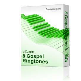 8 Gospel Ringtones   MIDI | Music | Gospel and Spiritual