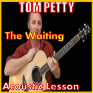 Learn to play The Waiting by Tom Petty | Movies and Videos | Educational