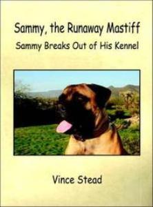 sammy, the runaway mastiff
