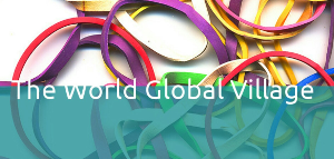 the world  a global  village