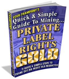 Mining Private Label Rights Gold With MRR | eBooks | Business and Money