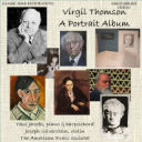 Virgil Thomson: A Portrait Album | Music | Classical
