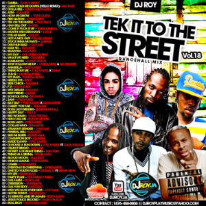 Dj Roy Tek It To The Street Mix Vol.18 2015 | Music | Reggae