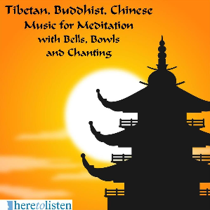 Tibetan Buddhist and Chinese Music for Meditation | Music | New Age