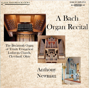 A Bach Organ Recital - Anthony Newman | Music | Classical