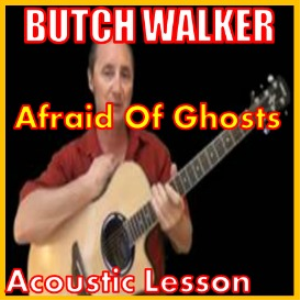 Learn to play Afraid Of Ghosts by Butch Walker | Movies and Videos | Educational