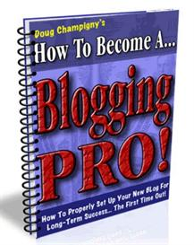 How To Become A Blogging PRO! MRR Included. | eBooks | Business and Money