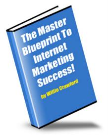 The Master Blueprint  To Internet Marketing Success | eBooks | Business and Money
