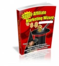 Supreme Affiliate Marketing Wizard - with Master Resale Rights | eBooks | Business and Money