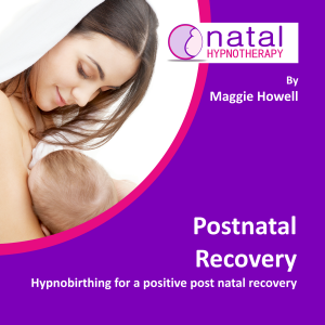 hypnobirthing for post natal recovery