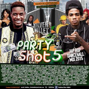 Silver Bullet Sound - Party Shot   Mix Vol. 5 (2015) | Music | Rap and Hip-Hop