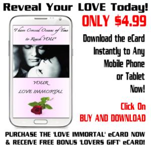love immortal ecard +  free bonus!