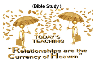 Relationships are the currency of heaven (BIBLE STUDY) | Audio Books | Religion and Spirituality