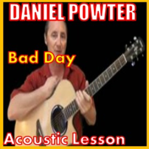 learn to play bad day by daniel powter