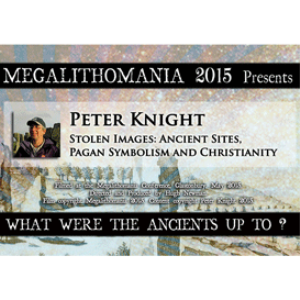 2015 Peter Knight: Stolen Images: Ancient Sites, Pagan Symbolism and Christianity | Movies and Videos | Documentary