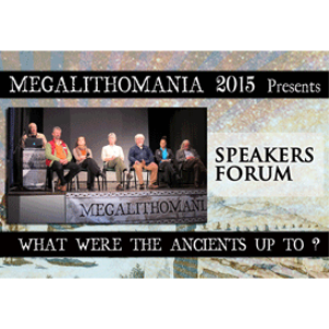 2015 Megalithomania Speakers Forum | Movies and Videos | Documentary