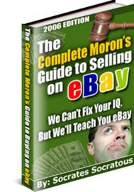 The Complete Morons Guide To Selling on Ebay (MRR) | eBooks | Business and Money