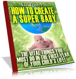 How To Create A Super Baby (MRR) | eBooks | Parenting