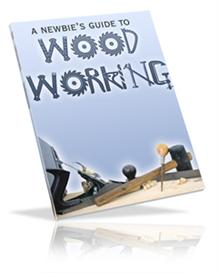 A Newbie Guide To Woodworking  (MRR) | eBooks | Arts and Crafts