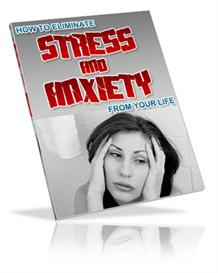 Eliminating Stress and Anxiety From Your Life - With Master Resale Rig | eBooks | Health