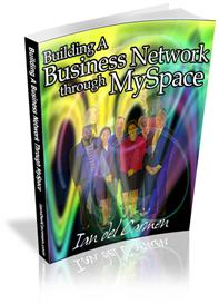 building a business network through myspace (mrr)