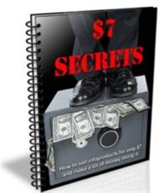 $7 Secrets - How I made $3,000+ in 7 days selling a $7 report- (MRR) | eBooks | Business and Money