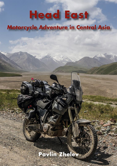 Second Additional product image for - Head East - Motorcycle Adventure in Central Asia eBook
