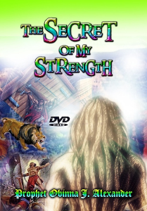 the secret of my strength