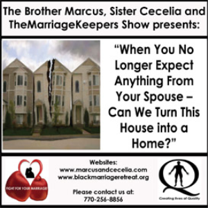when you no longer expect anything from your spouse - can we turn this house into a home?