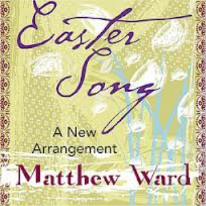 Easter Song Matthew Ward 2013 Version for Full Orchestra and Vocals | Music | Popular