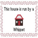 Whippet: This House is Run by Cross Stitch Pattern | Crafting | Cross-Stitch | Animals