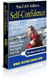 you can achieve self-confidence with master resale rights