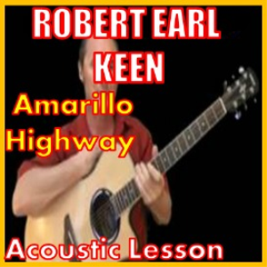 Learn to play Amarillo Highway by Robert Earl Keen | Movies and Videos | Educational