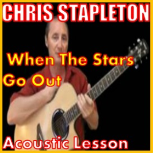 Learn to play When The Stars Come Out by Chris Stapleton | Movies and Videos | Educational