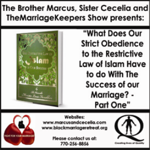 """what does our strict obedience to the restrictive law of islam have to do with the success of our 2016 marriage? - part one"""