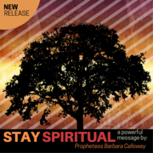 Stay Spiritual | Music | Gospel and Spiritual