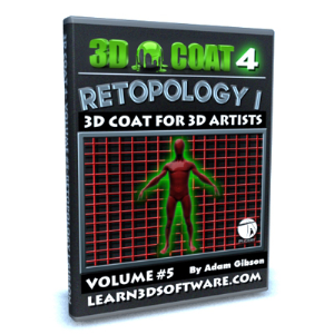 3D Coat V4-Vol.#5-Retopology I | Software | Training