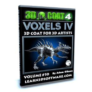 3D Coat V4-Volume #10- Voxels IV | Software | Training