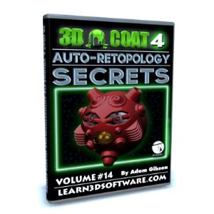 3D Coat V4-Volume #14-Auto-Retopology Secrets | Software | Training