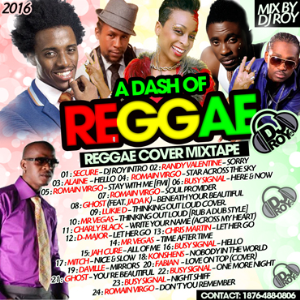Dj Roy A Dash Of Reggae Cover Mix 2016 | Music | Reggae