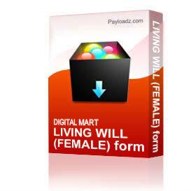 LIVING WILL (FEMALE) form | Other Files | Documents and Forms