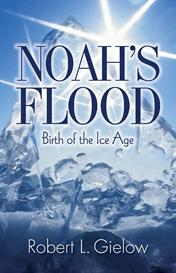 noah's flood: birth of the ice age